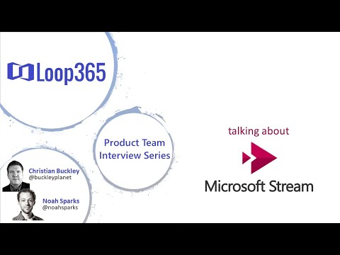 #Loop365 - Episode 2: Microsoft Stream