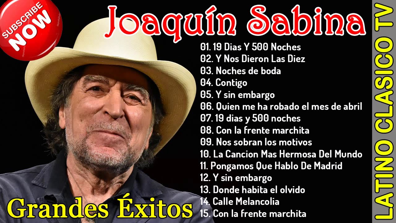 Joaquín Sabina Top 15 Grandes éxitos 2020 Youtube