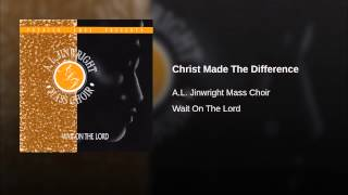 Christ Made The Difference