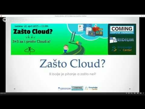Zašto Cloud? Ili bolje pitanje...a zašto ne? - iWebinar (KnowledgeCenter.rs)