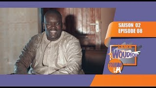 Sama Woudiou Toubab La - Episode 08 [Saison 02] - VOSTFR