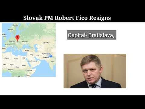 Slovak PM Robert Fico Resigns