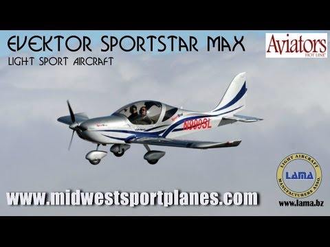 Sportstar Max light sport aircraft from Evektor Aircraft, Dreams Come True Aviation.