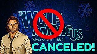 The Wolf Among Us:Season 2: Canceled (TWAU Telltale)