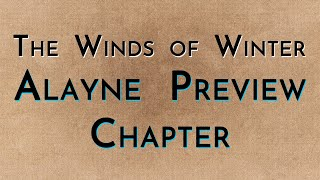 The Winds of Winter: Vale Preview Chapter (mega spoilers)