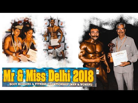 Mr and Miss Delhi 2018: BODYBUILDING | amit panghal