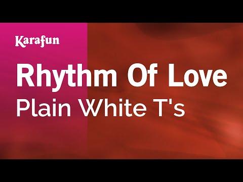 Karaoke Rhythm Of Love - Plain White T's *