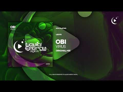 Obi - Virus (Original Mix) [Liquid Energy Digital]