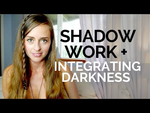 SHADOW WORK, INTEGRATING DARKNESS & RIGHT USE OF POWER