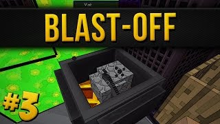 Blast Off - Part 3 - The Much Easier Way!