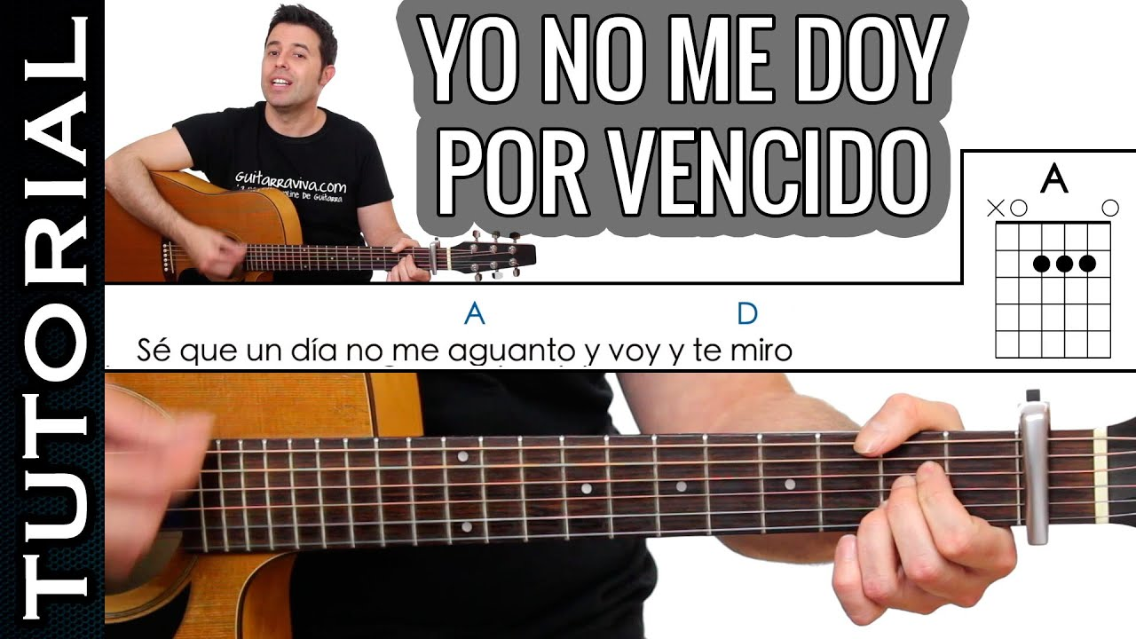 Como Tocar Yo No Me Doy Por Vencido En Guitarra Acústica Fácil Youtube