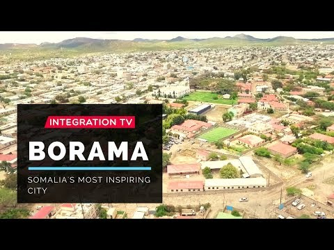 Borama: Somalia's Most Inspiring City