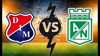 Independiente Medellín - Atlético Nacional    FIFA 18  