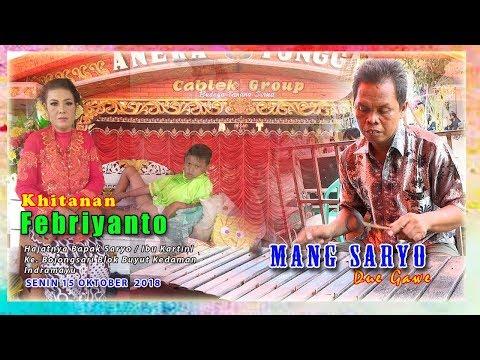 LIVE SANDIWARA ANEKA TUNGGAL || MANG SARYO DUE GAWE || KHITANAN : FEBRIYANTO || BOJONGSARI || SIANG