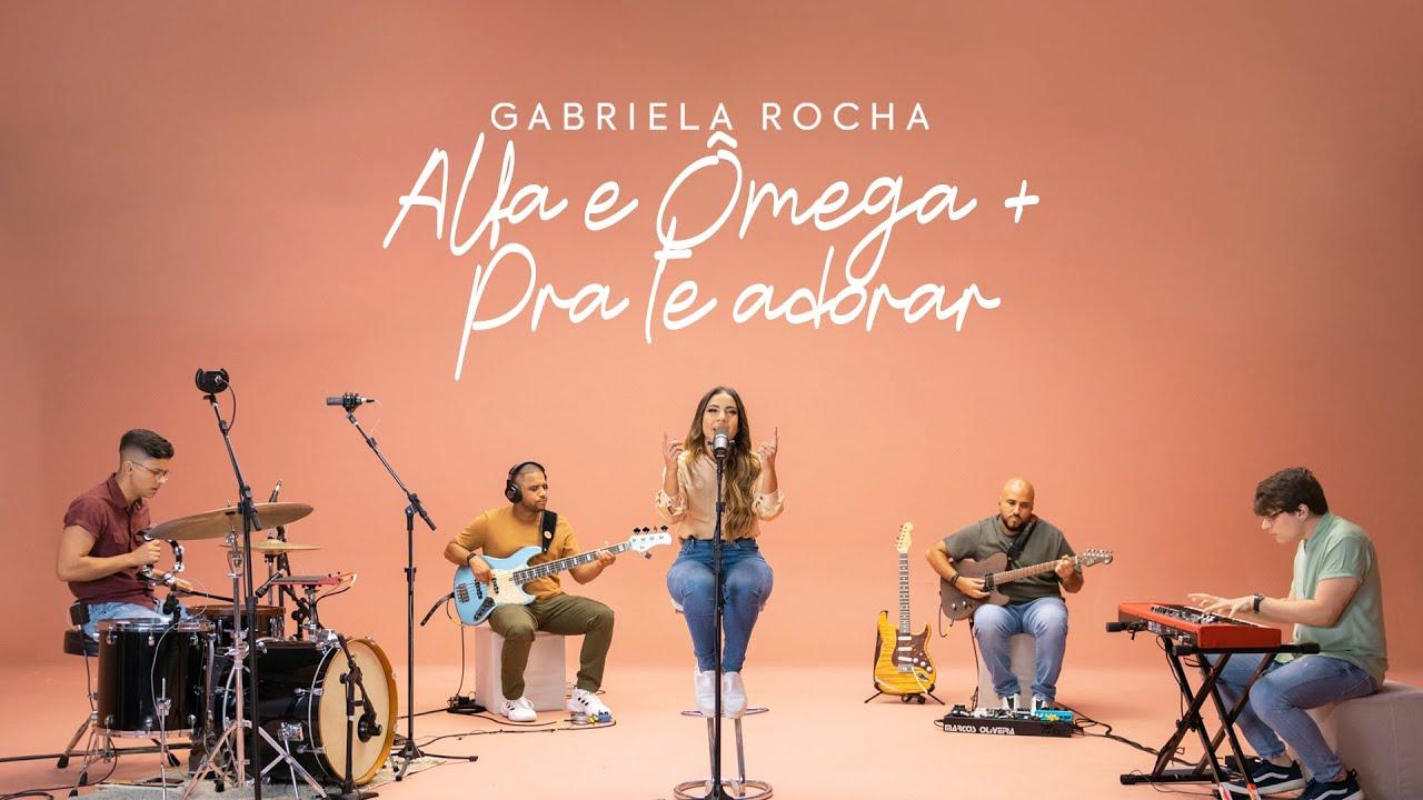 GABRIELA ROCHA - ALFA E ÔMEGA / PRA TE ADORAR (CLIPE OFICIAL)