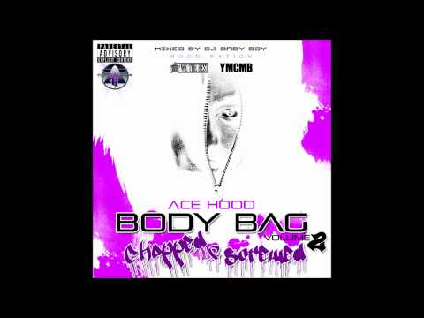 Ace Hood - 03 Make Ya Famous Chopped And Screwed By DJ Baby Boy