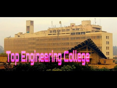 Top 10 Engineering Colleges In India | Engineering College | IIT Delhi | IIT Bombay | Engineering |