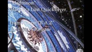 Mother's Lust Quicksilver - Madmoon