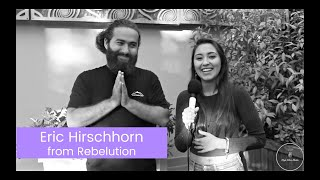 A Talk with Eric Hirschhorn from Rebelution