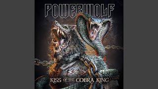Kiss Of The Cobra King (New Version 2019)