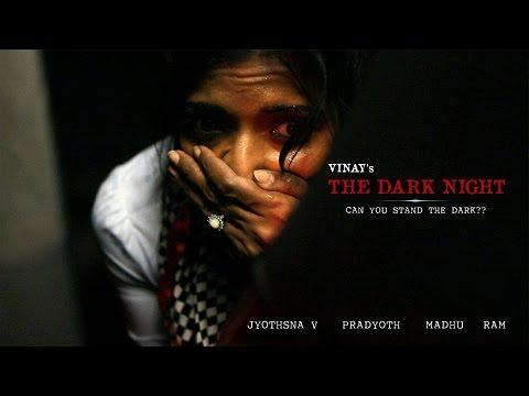 The Dark Night - New Short Film 2017