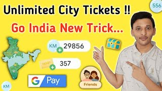 Google Pay New Offer | Go India Offer Unlimited Trick | Unlimited City Tickets and KM Trick