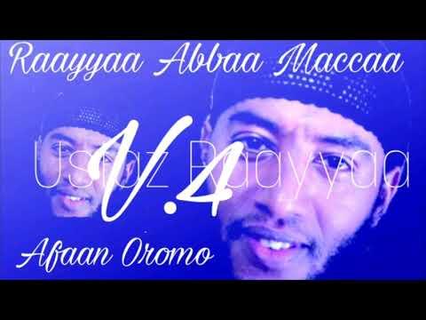 Raayyaa Abbaa Maccaa nashidaa afaan oromoo v.4