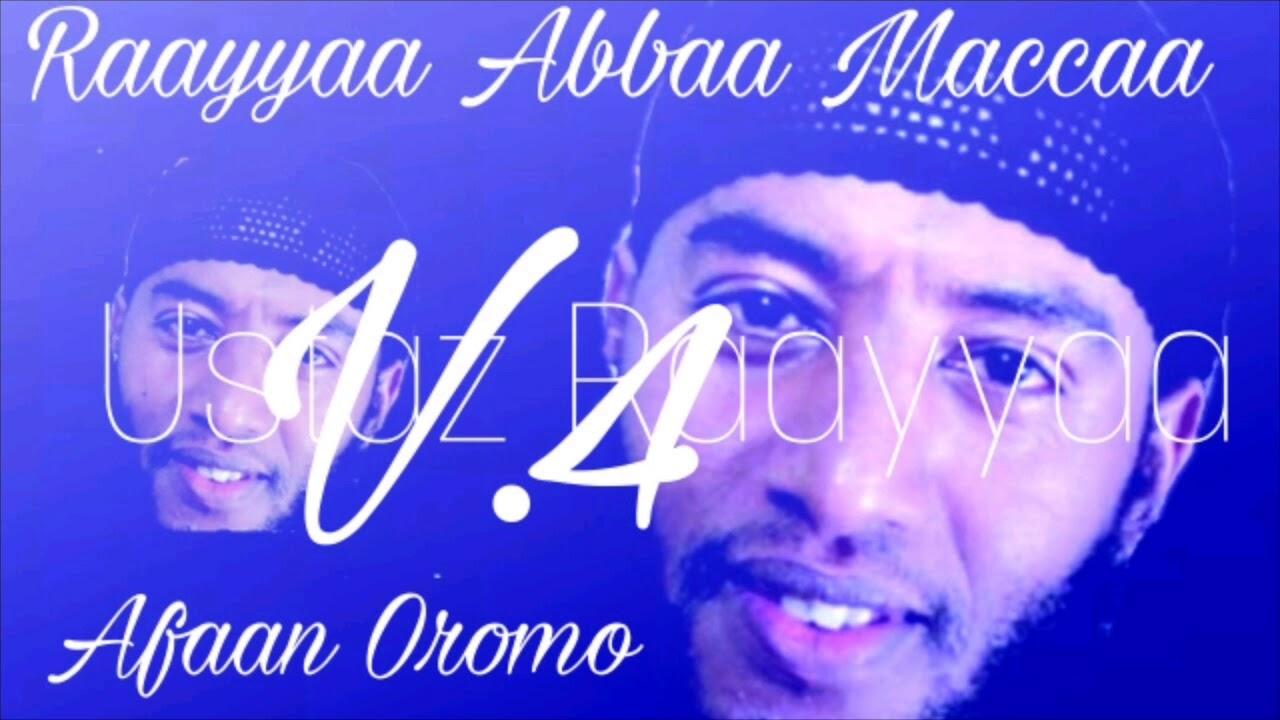 Download Raayyaa Abbaa Maccaa nashidaa afaan oromoo v.4