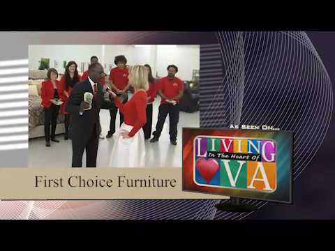 1st Choice Furniture U0026 Accessories On Living In The Heart Of Virginia