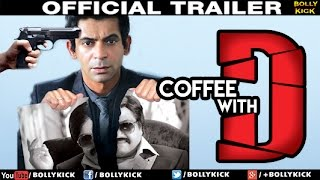 Coffee With D Official Trailer | Hindi Trailer 2019 | Sunil Grover