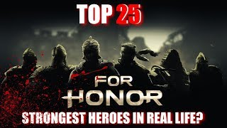 Strongest For Honor Heroes In REAL LIFE Top 25 List