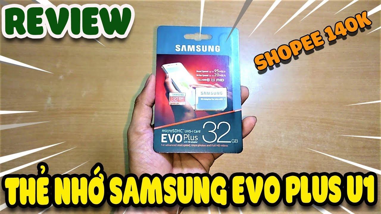 Review Samsung Evo plus U1 giá rẻ Shopee 140k | Văn Hóng