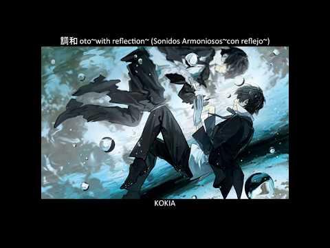 (no Audio) Kokia - Chouwa Oto~with Reflection~ [Sub Español]