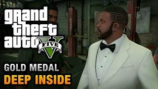 GTA 5 - Mission #46 - Deep Inside [100% Gold Medal Walkthrough]