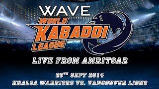 World Kabaddi League, Day 19: Khalsa Warriors Vs. Vancouver Lions
