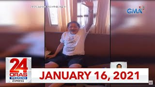 24 Oras Weekend Express: January 16, 2021 [HD]