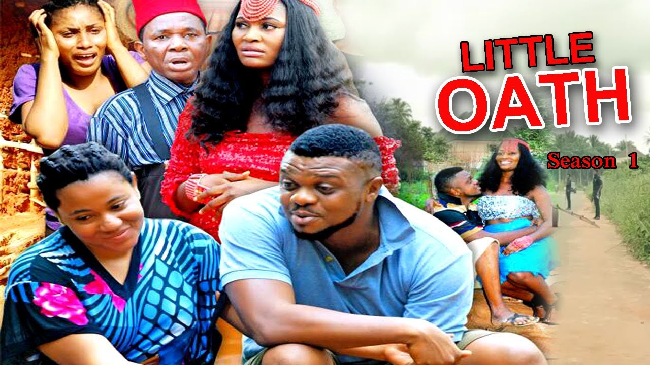 Download Little Oath Season 2 - Ken Erics 2017 Latest Nigerian Nollywood Movie