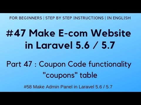 #47 Make E-com Website In Laravel 5.6 | Coupon Code Functionality |