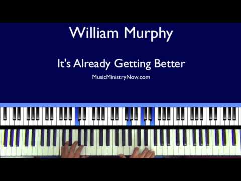 Already Getting Better - William Murphy