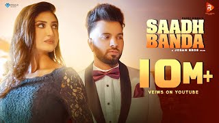 Saadh Banda (Official Video)| Parry Sidhu Feat.Isha Sharma| JosanBros| Latest Punjabi Songs 2021