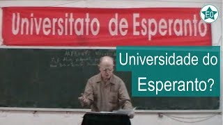 Universitato de Esperanto! | Esperanto do ZERO!