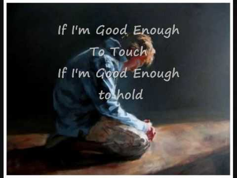 Good Enough (To Love) - James Collins