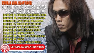 Thomas Arya (Slow Rock) - Butiran Sandiwara Cinta [Official Compilation Video HD]