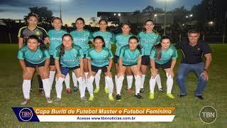 1e1b3573be Esporte  Final das Copas Buritis de Futebol Master e Futebol Feminino!