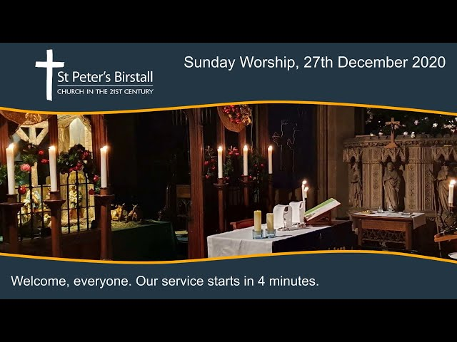 Online worship, 27th December 2020