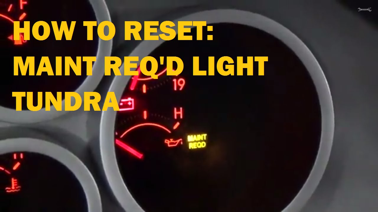 Reset Maintenance Required Light Toyota Tundra Youtube