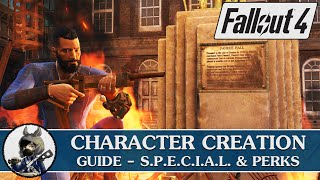 FALLOUT 4 Character Creation Guide - S.P.E.C.I.A.L. & Perks (Part 1)