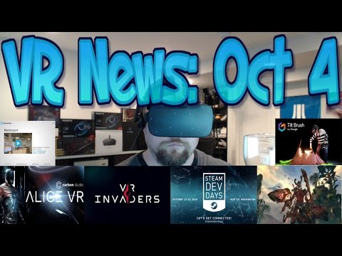 VR News: Oct 4 - Google Day - Gorgeous VR Games Coming - Steam Dev Days & More!