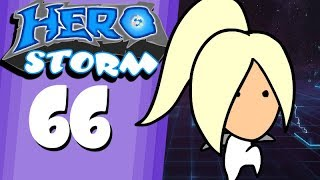 HeroStorm Ep 66 'Casa Nova'