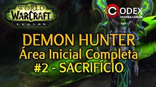 Legion - Demon Hunter Zona Inicial Completa - Parte 2 (World of Warcraft )